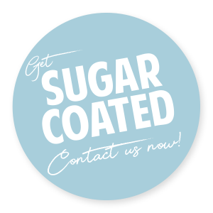 Get Sugarcoated - Contact us now!